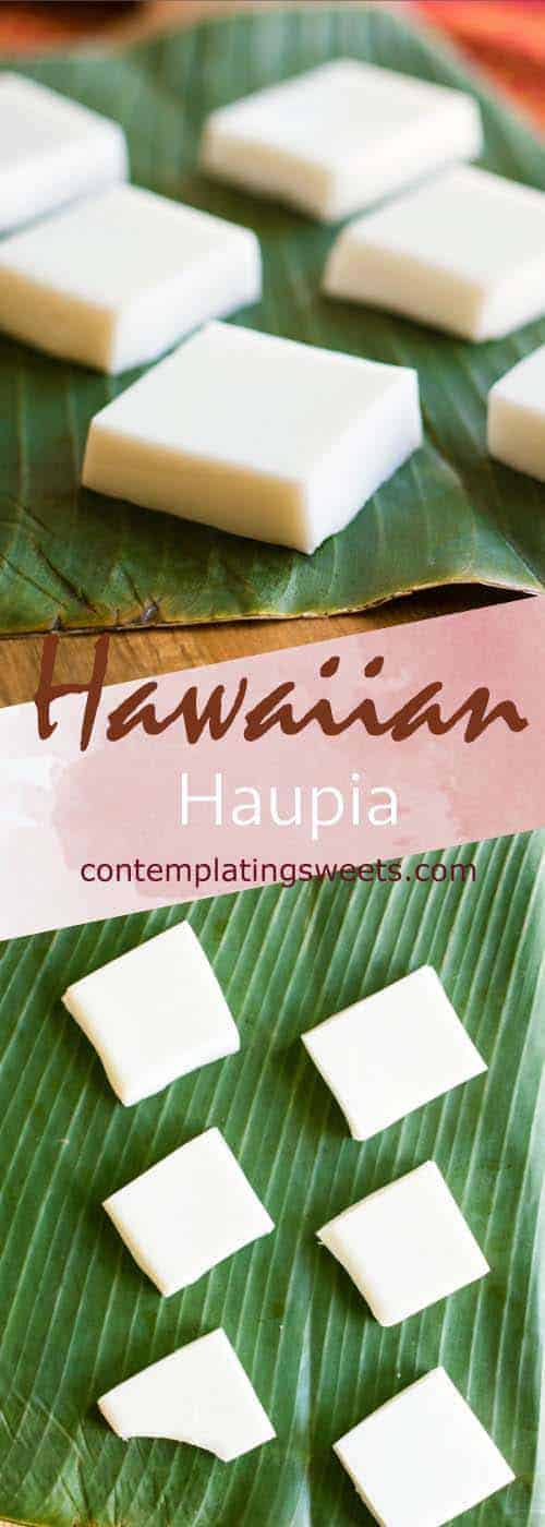 Hawaiian haupia is fresh and simple. A favorite at Hawaiian luaus and potlucks, this basic recipe is easy and quick to make. Only four ingredients!